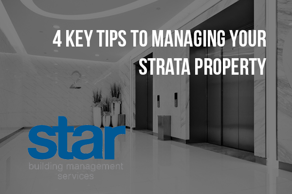 4 ket tips to managing your strata property