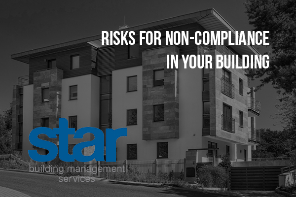 Risks for non compliance in your building