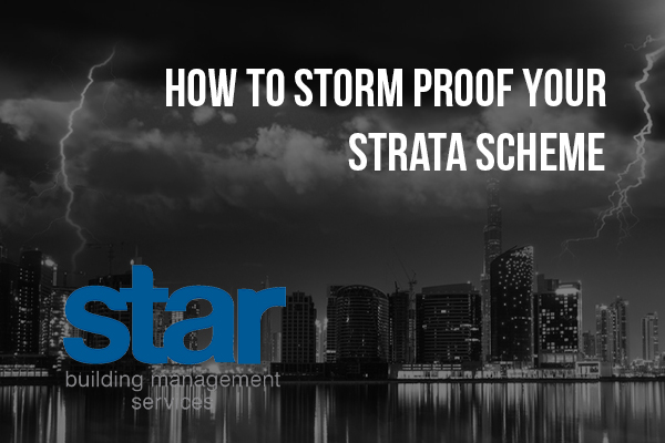 How to storm proof your strata scheme