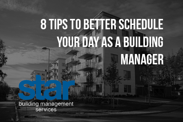 8 tips to better schedule your day as a building manager