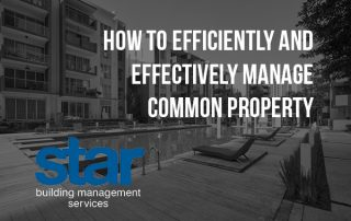 How to Efficiently and Effectively Manage Common Property